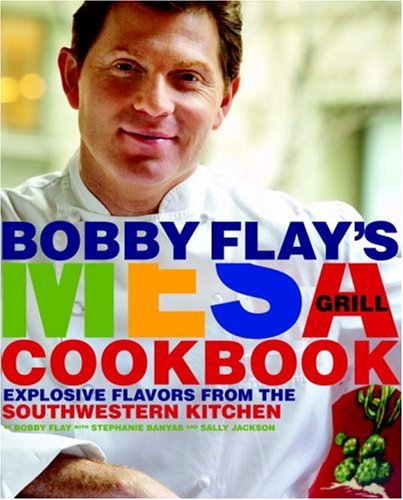 bobby flay mesa grill cookbook