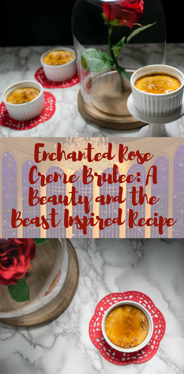 Beauty and the Beast | Disney Recipes | Inspired by Disney's live action release of Beauty and the Beast, this Enchanted Rose Creme Brulee is sure to enchant! 2geekswhoeat.com