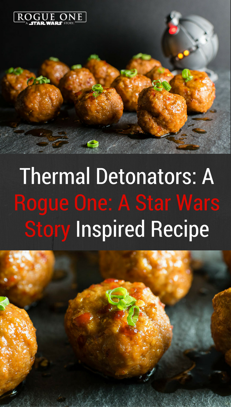 Star Wars Recipes | Star Wars | As one of their three recipes created for Rogue One: A Star Wars Story, The Geeks have come up with Thermal Detonators, a turkey meatball recipe. 2geekswhoeat.com [ad]