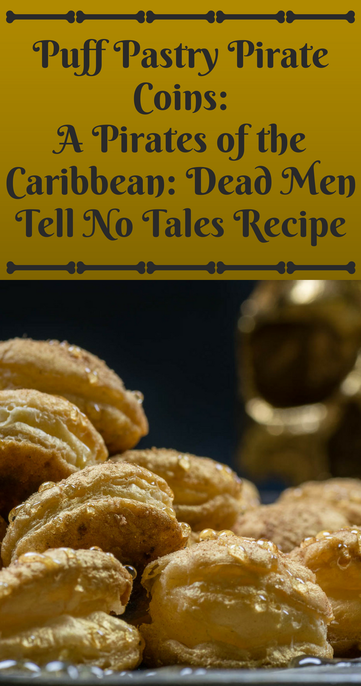 Disney Recipes | Pirate Recipes | Dessert Recipes | These Pirates of the Caribbean: Dead Men Tell No Tales inspired Puff Pastry Pirate coins will surely bring treasure hunters to the table! [ad] 2geekswhoeat.com