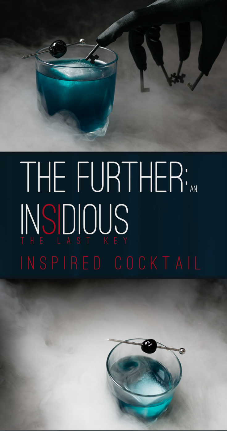 In order to get ready for the 4th installment of the Insidious franchise, Insidious: The Last Key, The Geeks have created a cocktail called The Further. 2geekswhoeat.com #HorrorMovies #CocktailRecipes #AnchoReyes #Halloween #HalloweenRecipes #Cocktails #Insidious #Blumhouse #PartyIdeas