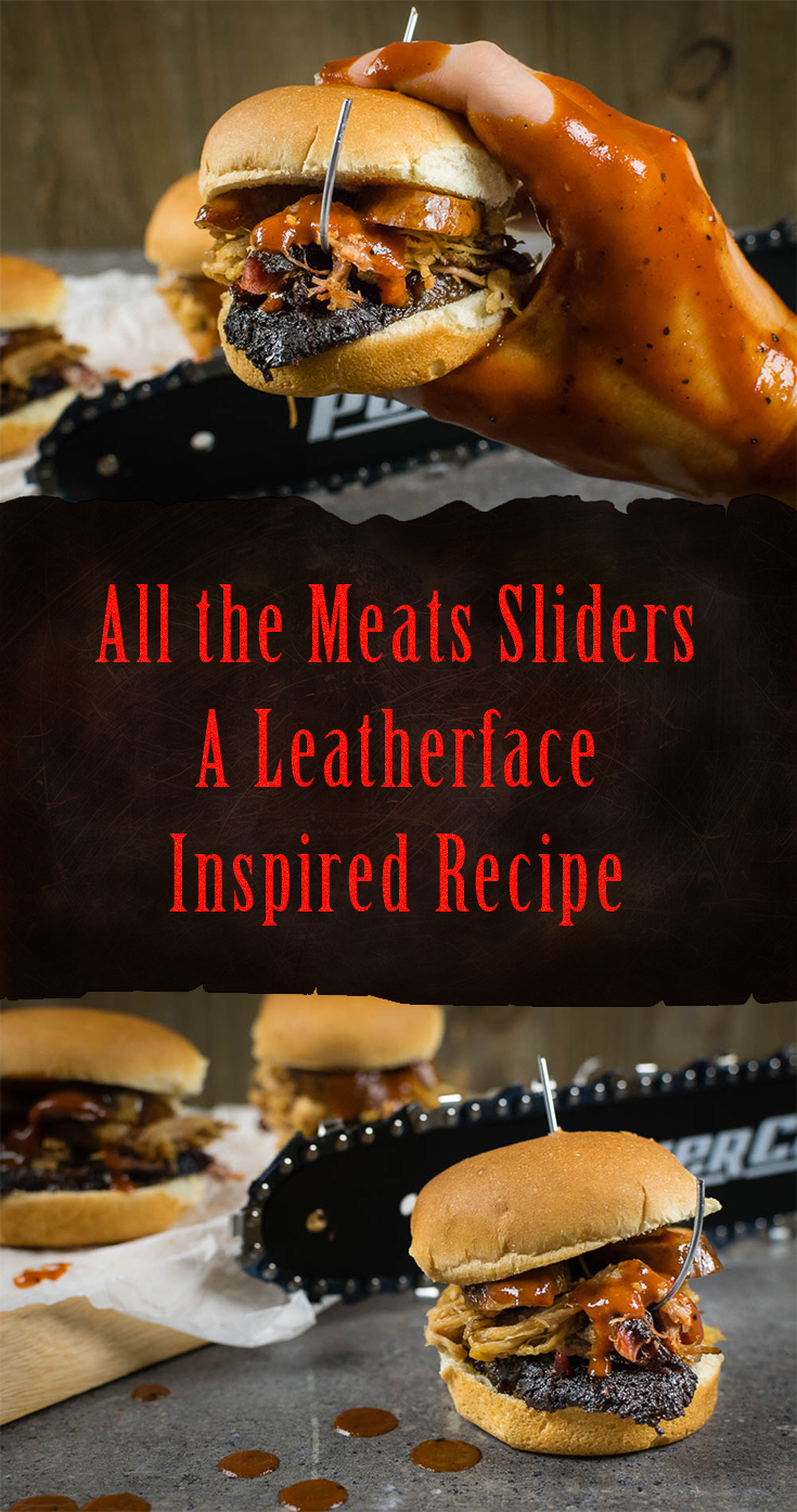 [Sponsored] BBQ Recipes | Movie Recipes | Horror | Excited for the release of Lionsgate's Leatherface, The Geeks have created an easy recipe featuring Texas BBQ flavors, All the Meats Sliders. 2geekswhoeat.com
