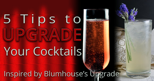 Cocktail Tips | Cocktails | DIY | Want to upgrade your cocktail game at home? The Geeks have put together a brand new guide inspired by the Blumhouse film Upgrade. 2geekswhoeat.com