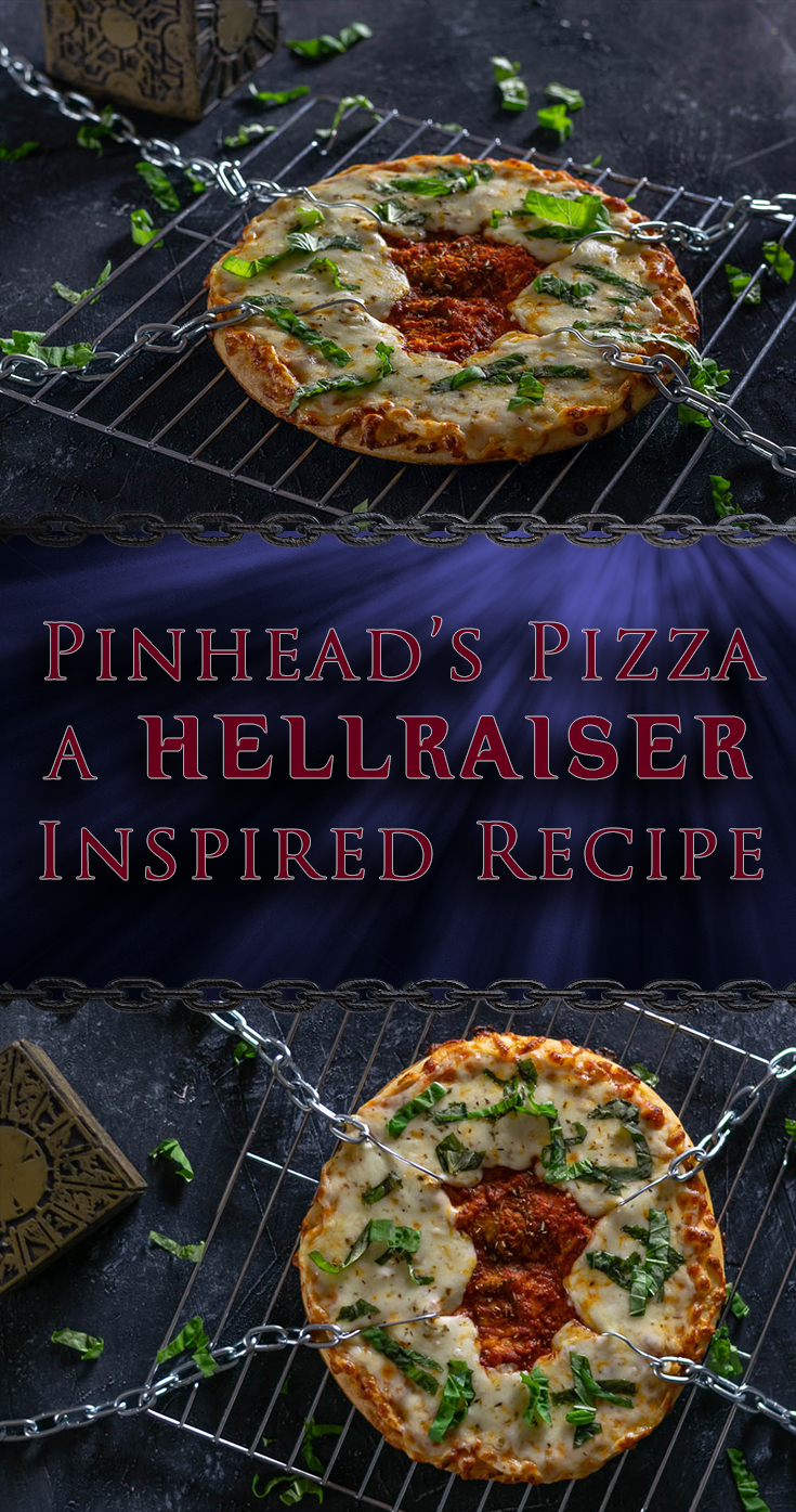 The Geeks have such bites to show you! They've created a recipe perfect for movie night, Pinhead's Pizza, inspired by Clive Barker's Hellraiser. 2geekswhoeat.com  #Hellraiser #Pizza #HorrorMovieFood #HorrorFood #HorrorRecipes #MovieNight #PizzaRecipes