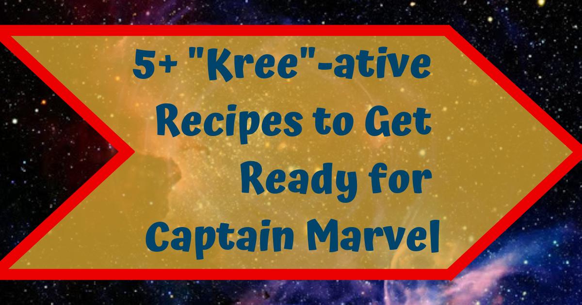 Captain Marvel Recipe Round Up