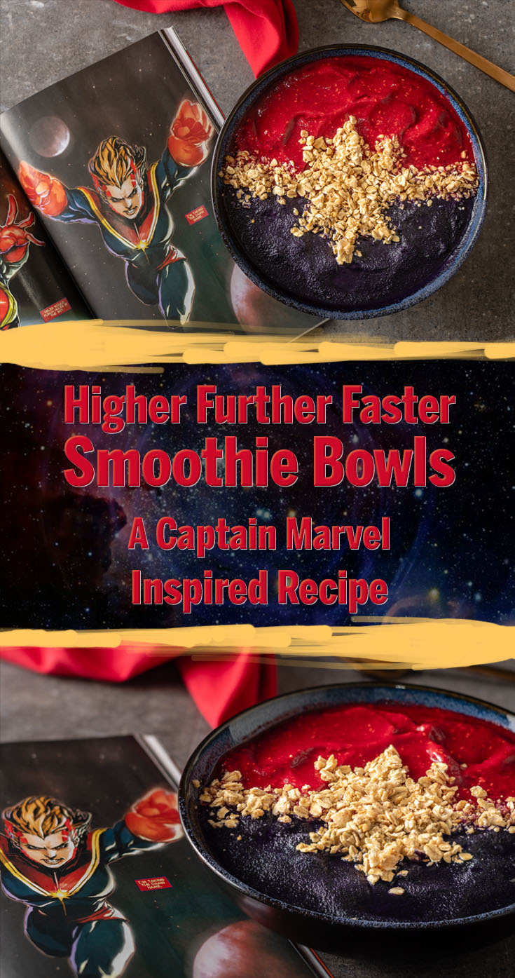 Go Higher Further Faster with The Geeks' latest recipe inspired by Captain Marvel, Higher Further Faster Smoothie Bowls! 2geekswhoeat.com #CaptainMarvelRecipes #MarvelRecipes #SmoothieBowl #GeekyRecipes #Marvel #ComicBookRecipes #MCU #Breakfast #HealthyBreakfast