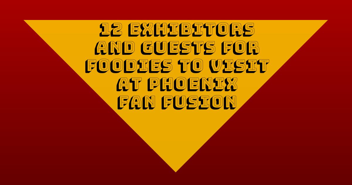 Phoenix Fan Fusion 2019 Guests