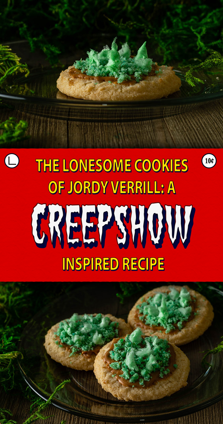 Creepshow | Cookie Recipes | Halloween Cookies | Horror Recipes | Inspired by both the movie and Shudder's upcoming series Creepshow, The Geeks have whipped up a creepy cookie recipe called The Lonesome Cookies of Jordy Verrill. 2geekswhoeat.com