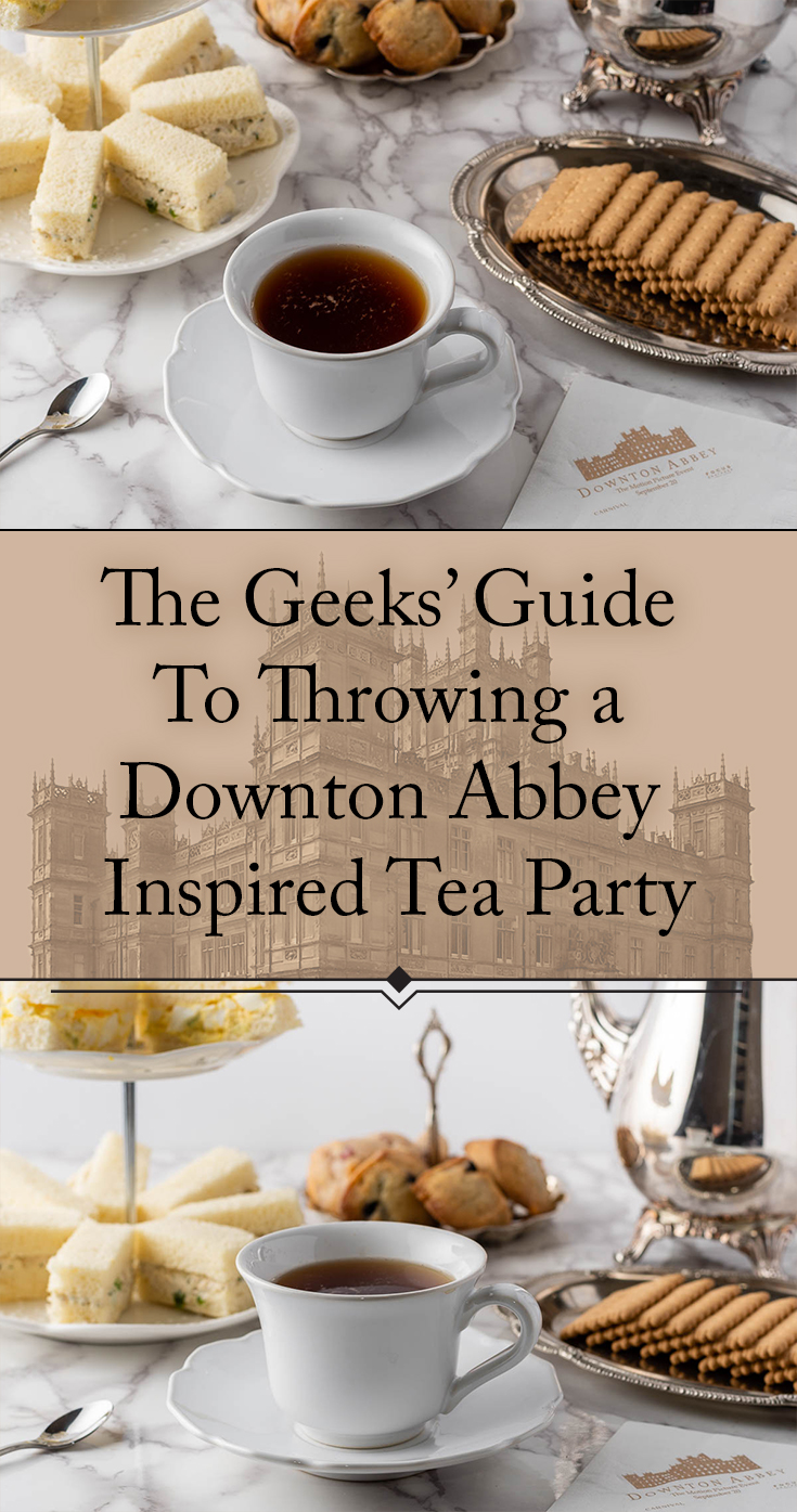 Downton Abbey | Tea Party | Tea | Just in time for the release of the Downton Abbey movie, The Geeks have put together a guide for throwing the perfect tea party! 2geekswhoeat.com