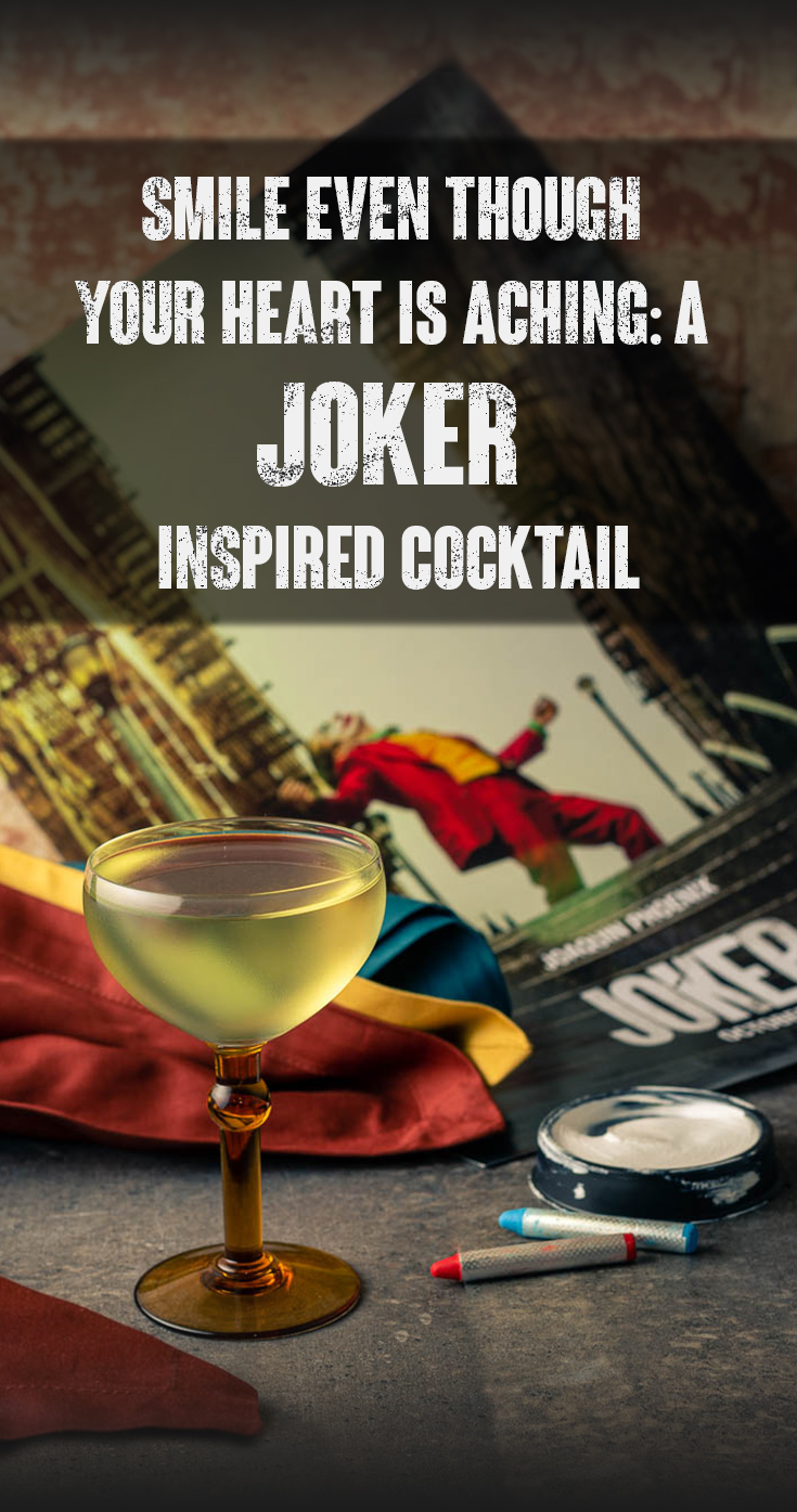 Joker | Gin Cocktails | Cocktail Recipes | Movie Recipes | Geeky Drinks | Inspired by Joaquin Phoenix's latest film, Joker, The Geeks have created a riff on a classic cocktail called Smile Though Your Heart is Aching. 2geekswhoeat.com