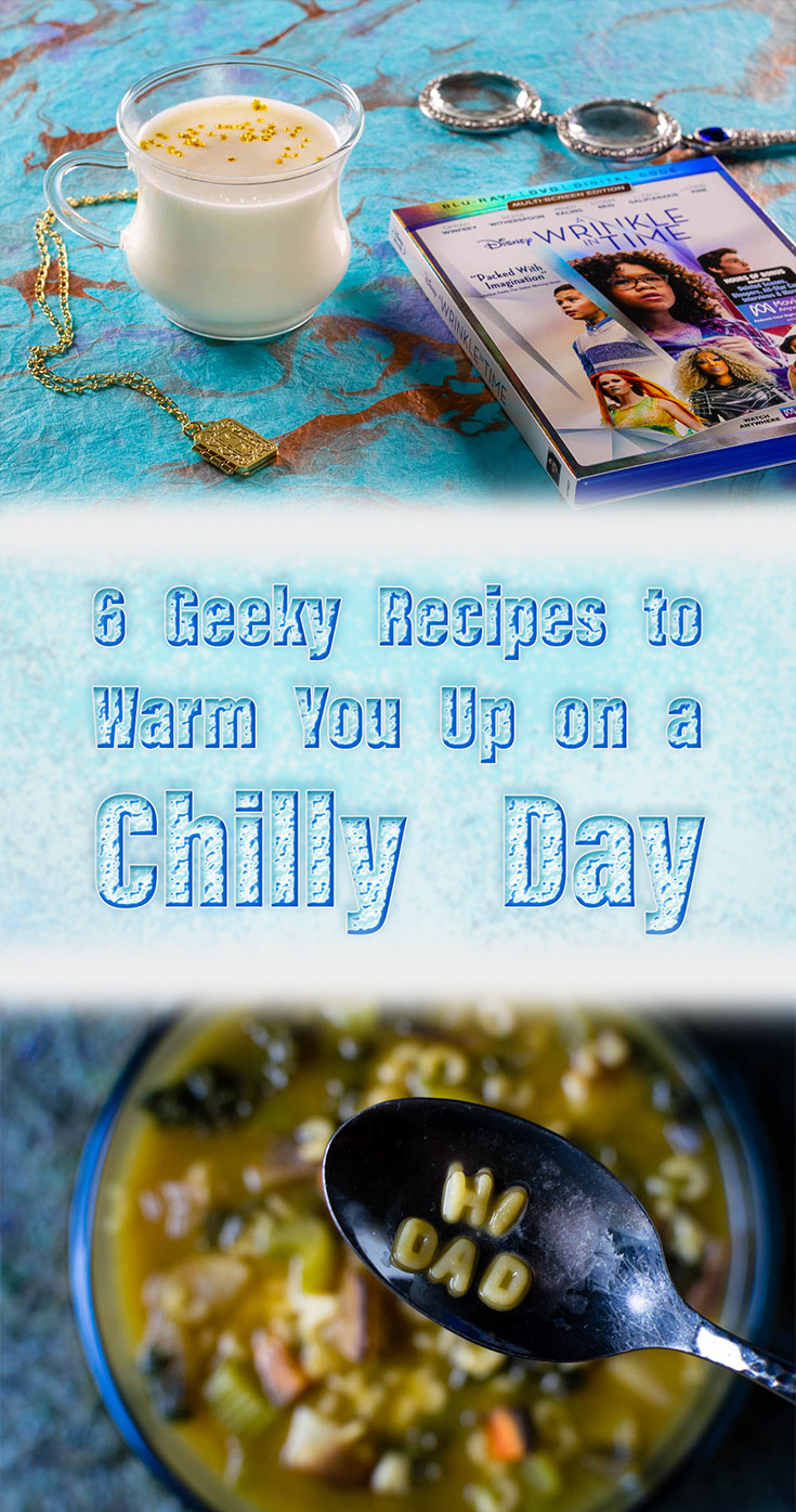 Winter is in full swing and The Geeks have rounded up some of their favorite geeky recipes perfect for warming you up on a chilly day! 2geekswhoeat.com #ChillyWeatherRecipes #ComfortFood #ComfortFoodRecipes #Soup #Cider #WarmedMilk #GeekyFood #GeekyRecipes #Harry Potter #Disney #HorrorMovies #HorrorRecipes #DisneyFood #DisneyRecipes #HarryPotterRecipes