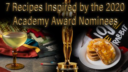 The Geeks have rounded up 7 recipes based on the 2020 Academy Awards Nominees. Nominees include Jojo Rabbit, The Joker, Toy Story 4 and more! 2geekswhoeat.com #Oscars #OscarParty #GeekyFood #GeekyRecipes #MovieFood