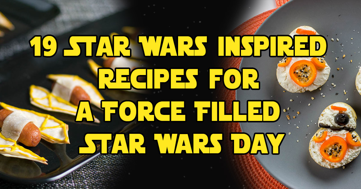 To celebrate this year's Star Wars Day, The Geeks have rounded up 19 of their favorite Star Wars inspired recipes to make the day out of this world! 2geekswhoeat.com #StarWars #StarWarsDay #StarWarsRecipes #StarWarsFood #GeekyFood #GeekyRecipes