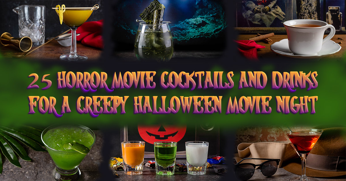 The Geeks have rounded up 25 horror movie cocktails perfect for celebrating Halloween at home with your favorite horror flick! 2geekswhoeat.com #Cocktails #CocktailRecipes #HorrorMovieCocktails #HalloweenIdeas #HalloweenRecipes #Halloween