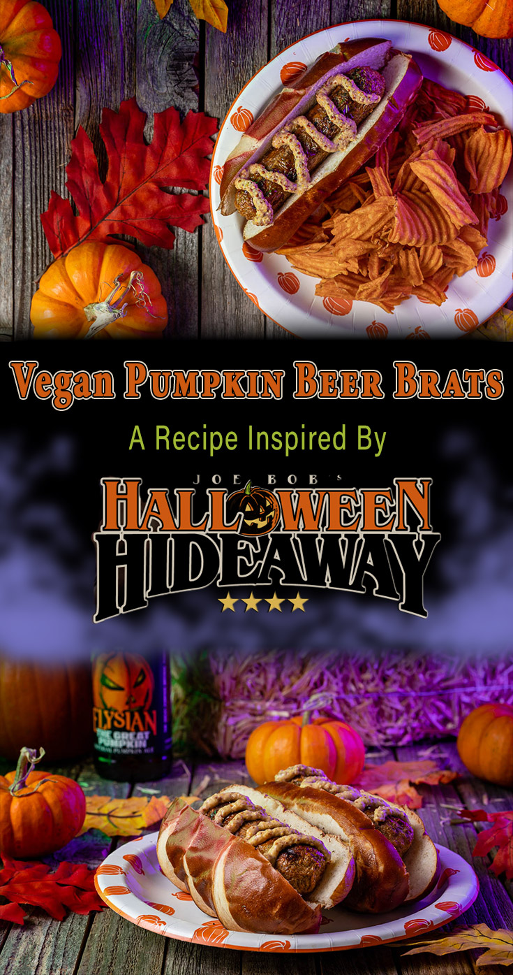 Looking for a vegan Halloween dinner? The Geeks have come up with a Vegan Pumpkin Beer Brat recipe inspired by Joe Bob's Halloween Hideaway! 2geekswhoeat.com #VeganRecipes #HorrorRecipes #HalloweenRecipes #Grilling #HalloweenIdeas #Shudder #TheLastDriveIn
