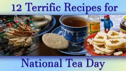 To celebrate National Tea Day, The Geeks have put together 12 recipes that are perfect for a geeky tea party!